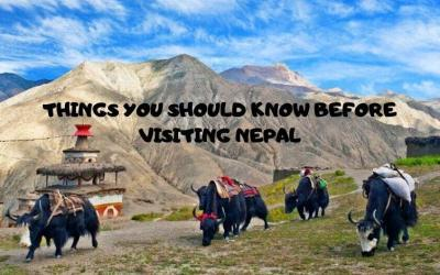 THINGS YOU SHOULD KNOW BEFORE VISITING NEPAL